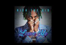Rich The Kid Leave Me Instrumentals