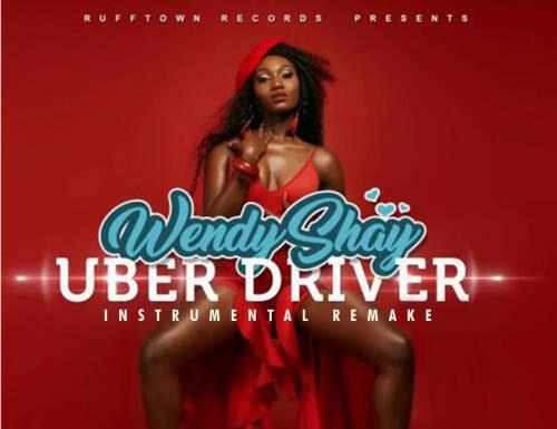 Wendy Shay Uber Driver Instrumental