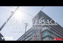 aka fela in versace ft kiddominant instrumental